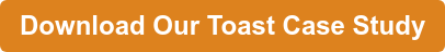 Download Our Toast Case Study