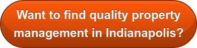 Want to find quality property  management in Indianapolis?