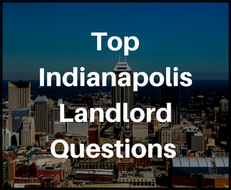 Top Indianapolis Landlord  Questions