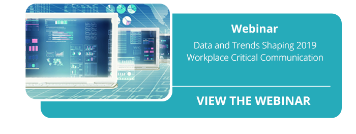 2019 Workplace Critical Communication Trends Webinar