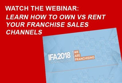 Watch The Webinar: Learn How To Own Vs Rent Your Franchise Sales Channels