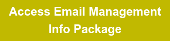 Access Email Management Info Package