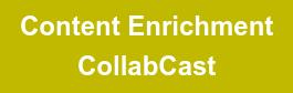 Content Enrichment CollabCast