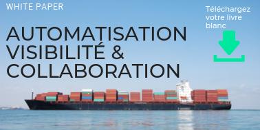 Livre blanc sur l'Automatisation, Visibilité & Collaboration dans le transport maritime en conteneurs