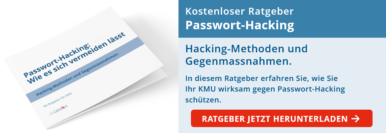 Cyber Security: Ratgeber Passwort-Hacking | Managed IT Services | Zürich | care4IT