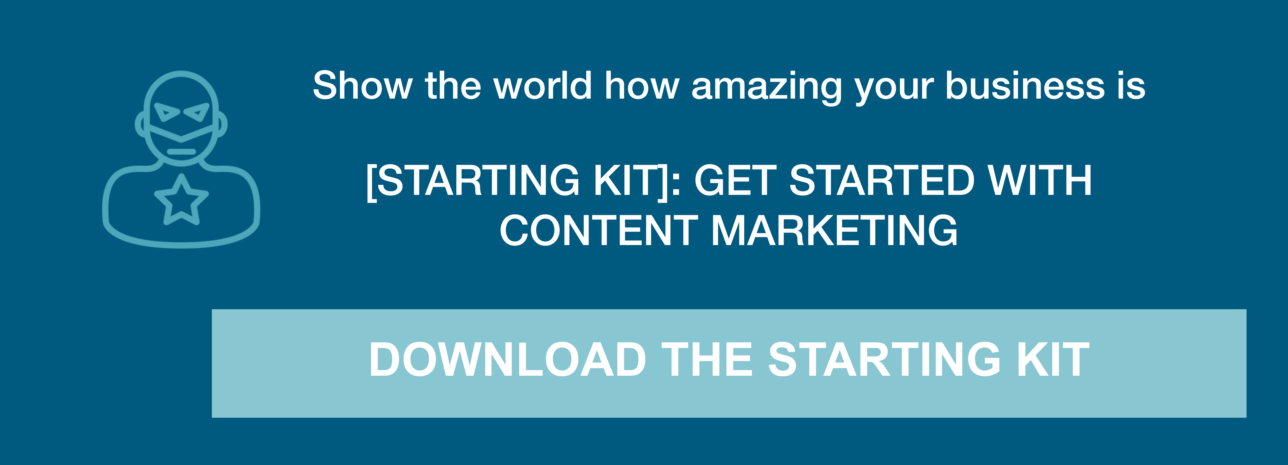 get started with content marketing today