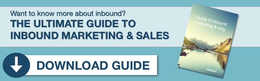 The ultimate guide to inbound marketing and sales