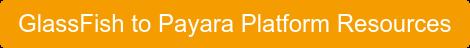 GlassFish to Payara Platform Resources