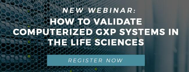 How to Validate Computerized GxP Systems in the Life Sciences