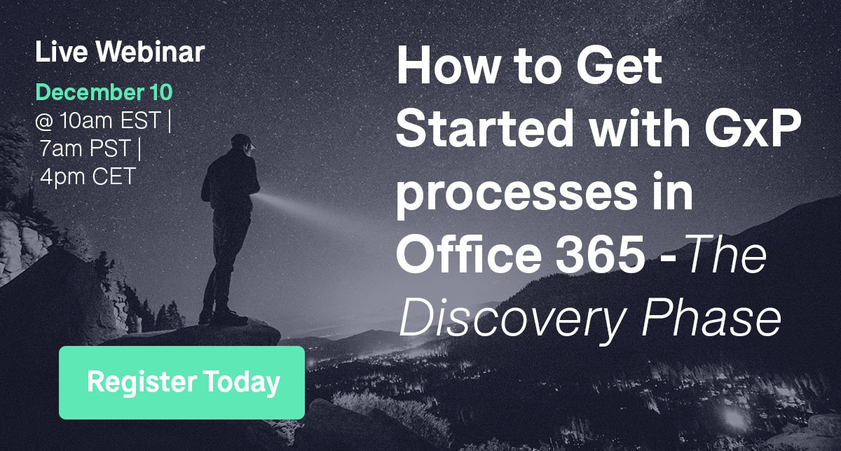 How to Get Started with GxP Processes in Office 365 - The Discovery Phase