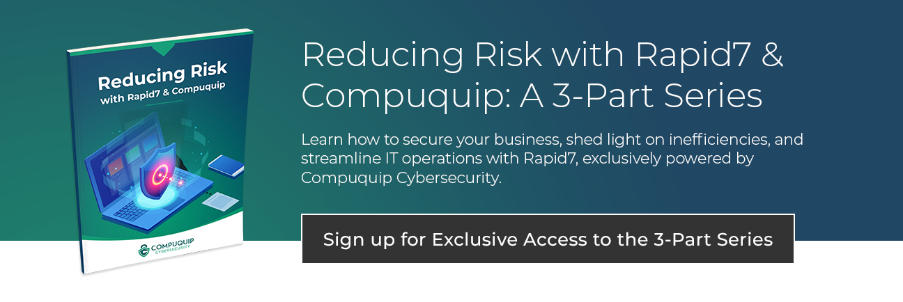 reducing with risk Rapid7 and Compuquip