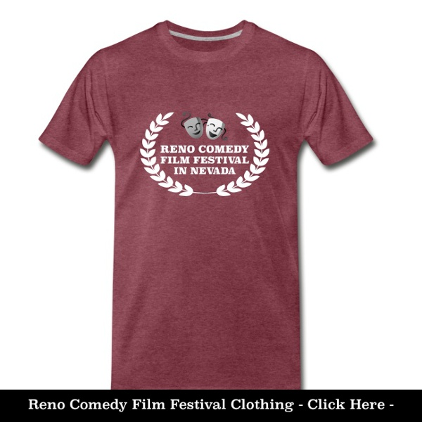 Reno Comedy Film Festival Shirts