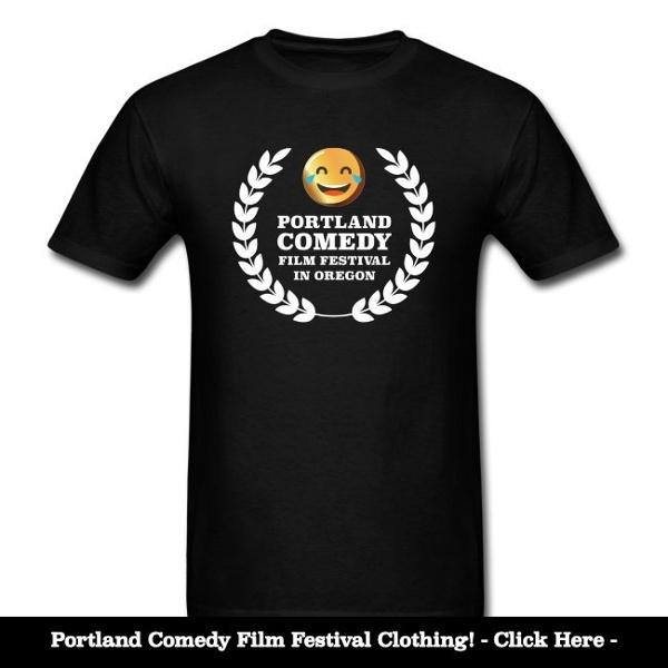Portland Comedy Film Festival Shirts