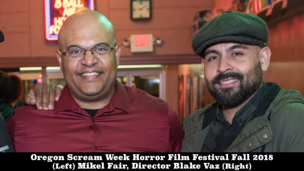 Oregon Scream Week Horror Film Festival Fall 2018 Director Blake Vaz