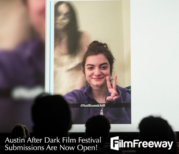 The Austin After Dark Film Festival On FilmFreeway