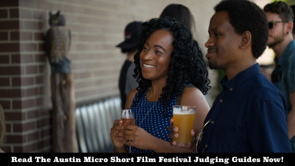 Austin Micro Film Festival Judging Guide
