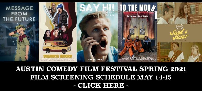 Austin Comedy Film Festival Spring 2021 Schedule