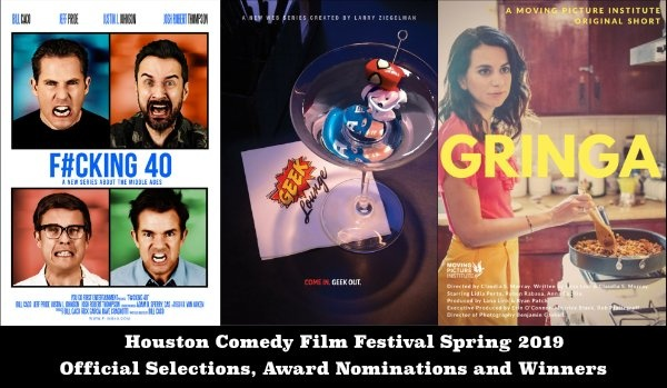 Houston Comedy Film Festival Spring 2019 Event