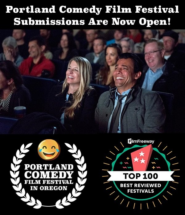 Portland Comedy Film Festival Submissions On FilmFreeway