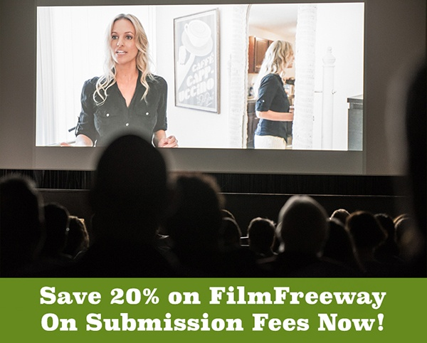 Save 20% on Submission Fees FilmFreeway, Withoutabox & Festhome Films or Screenplays