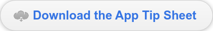 Download the App Tip Sheet