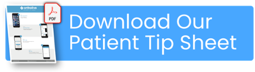 Download Our Patient Tip Sheet