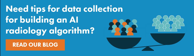 How to build an AI radiology algorithm blog CTA