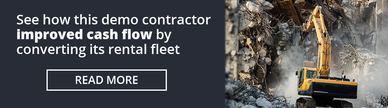 Demo contractor improved cash flow by converting its rental fleet