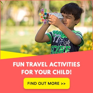 Exciting activities to carry while travelling with your child!