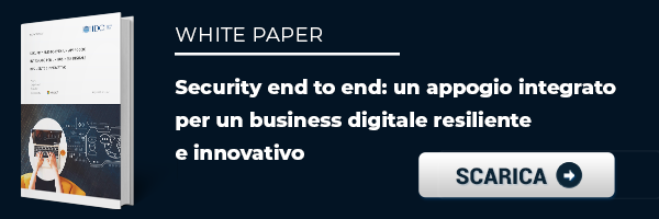 "CLICCA QUI per scaricare il White Paper: ""Security End to End"""