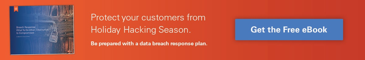 Protect your customers from Holiday Hacking Season.