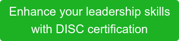 Enhance your leadership skills  with DISC certification