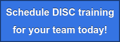 Inquire on DISC training for your team today!