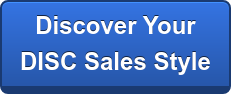Discover Your  DISC Sales Style
