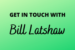 Get in touch with Bill Latshaw