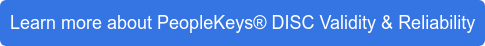 Learn more about PeopleKeys DISC Validity