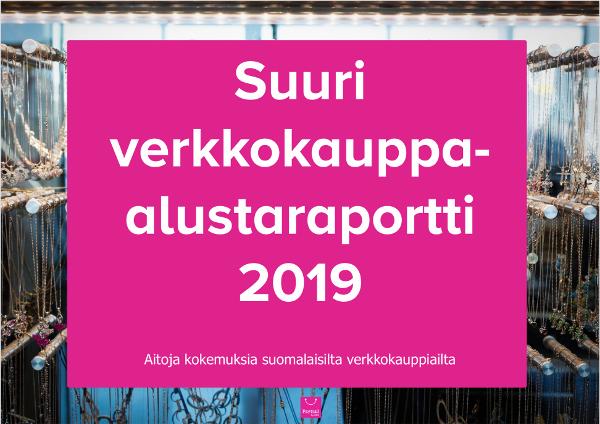 Suuri verkkokauppa-alustaraportti 2019 - kokemuksia verkkokauppa-alustoista