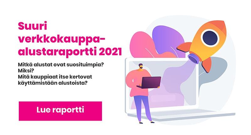 Suuri verkkokauppa-alustaraportti 2021