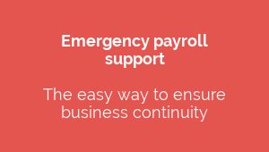 Emergency payroll  support  The easy way to ensure  business continuity