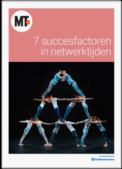 De 7 succesfactoren in netwerktijden