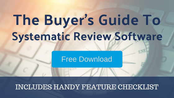 Find the best software for you - Buyer's Guide for Systematic Review Software - Includes Example Software Checklist