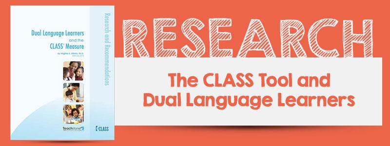 The CLASS Tool and Dual Language Learners
