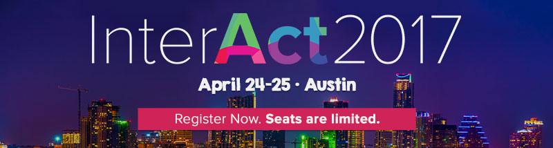 Register now to take advantage of Early Bird pricing for InterAct