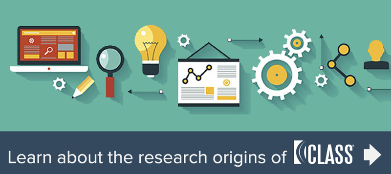 Learn about the research origins of the CLASS tool >