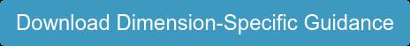 Download Dimension-Specific Guidance