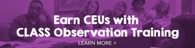 Earn CEUs with CLASS Observation Training