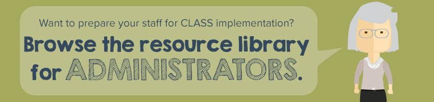 Find all administrator free resources in the CLASS resource library.