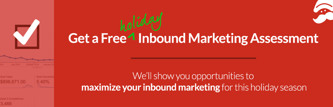 Get a Free Holiday Inbound Marketing Assessment