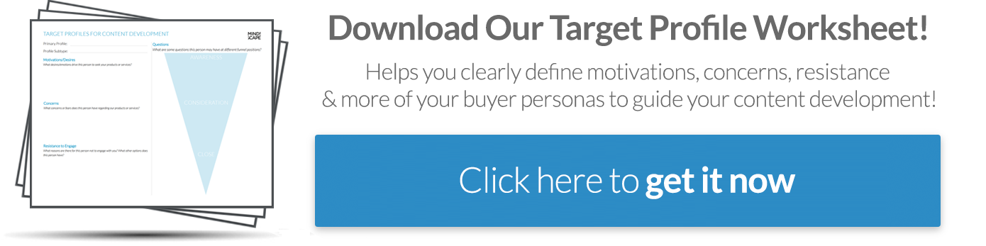 Download Our Free  Target Profile Worksheet