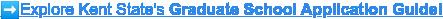 ️Explore Kent State's Graduate School Application Guide!